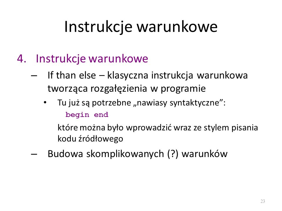 Instrukcje warunkowe Instrukcje warunkowe