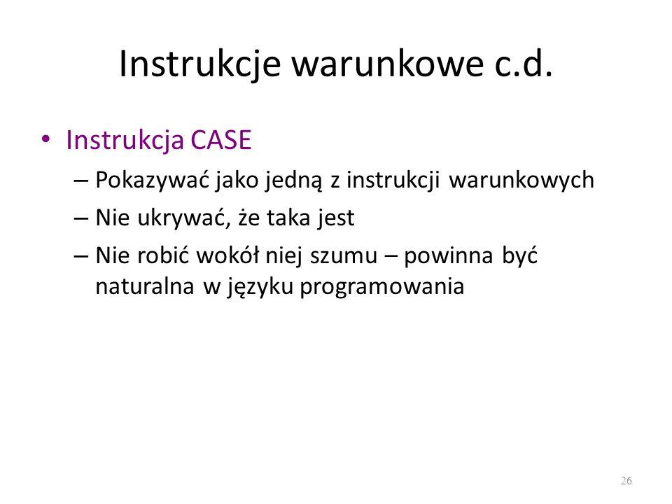 Instrukcje warunkowe c.d.