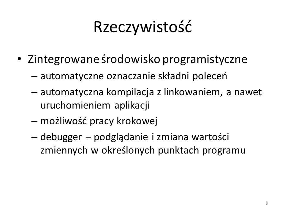 Rzeczywistość Zintegrowane środowisko programistyczne