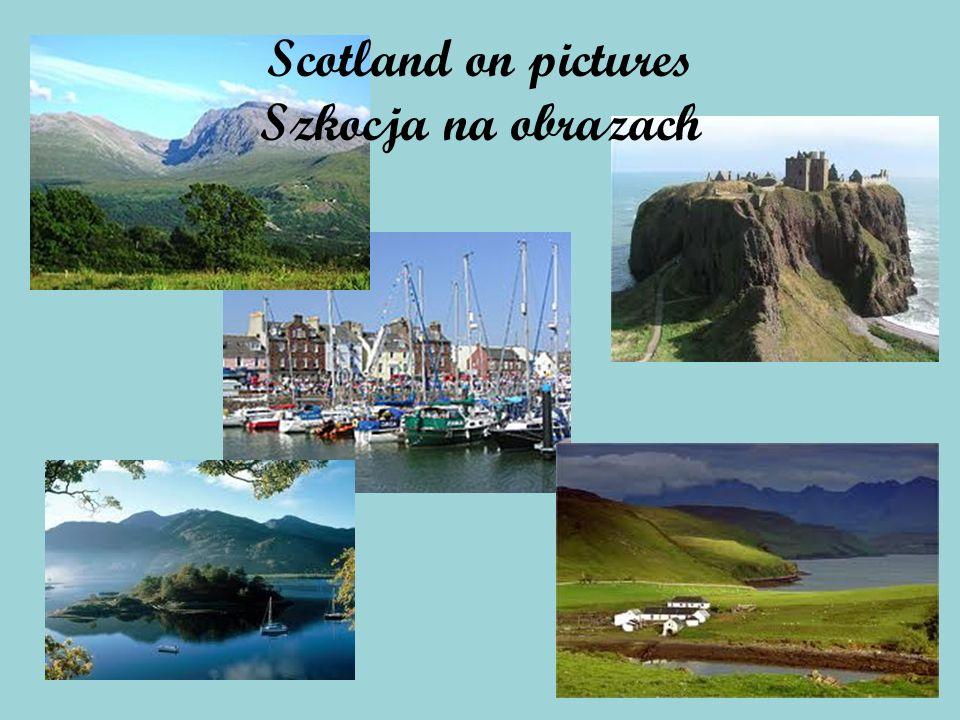Scotland on pictures Szkocja na obrazach