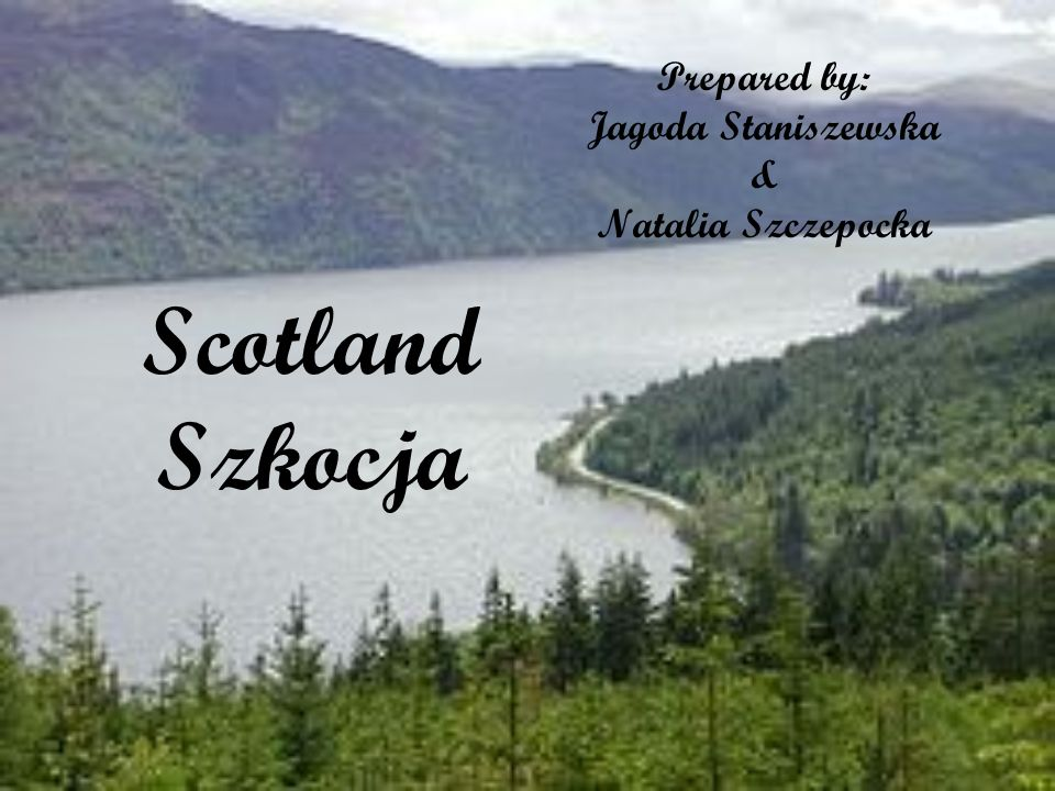 Prepared by: Jagoda Staniszewska & Natalia Szczepocka