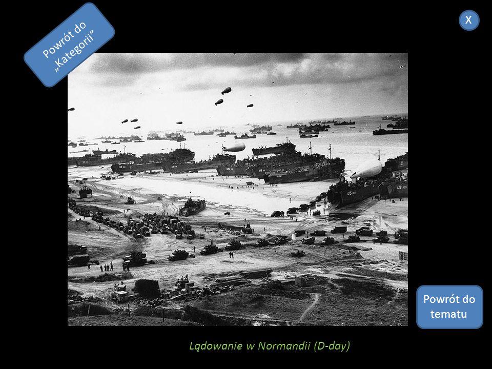 """X Powrót do """"Kategorii Powrót do tematu Lądowanie w Normandii (D-day)"""