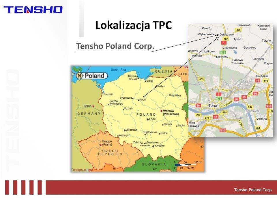 Lokalizacja TPC Tensho Poland Corp. Tensho Poland Corp.