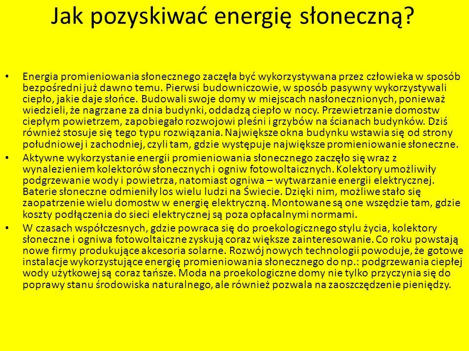 Jak pozyskiwać energię słoneczną