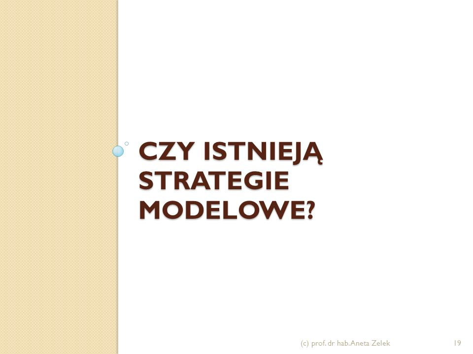 Czy istnieją strategie modelowe