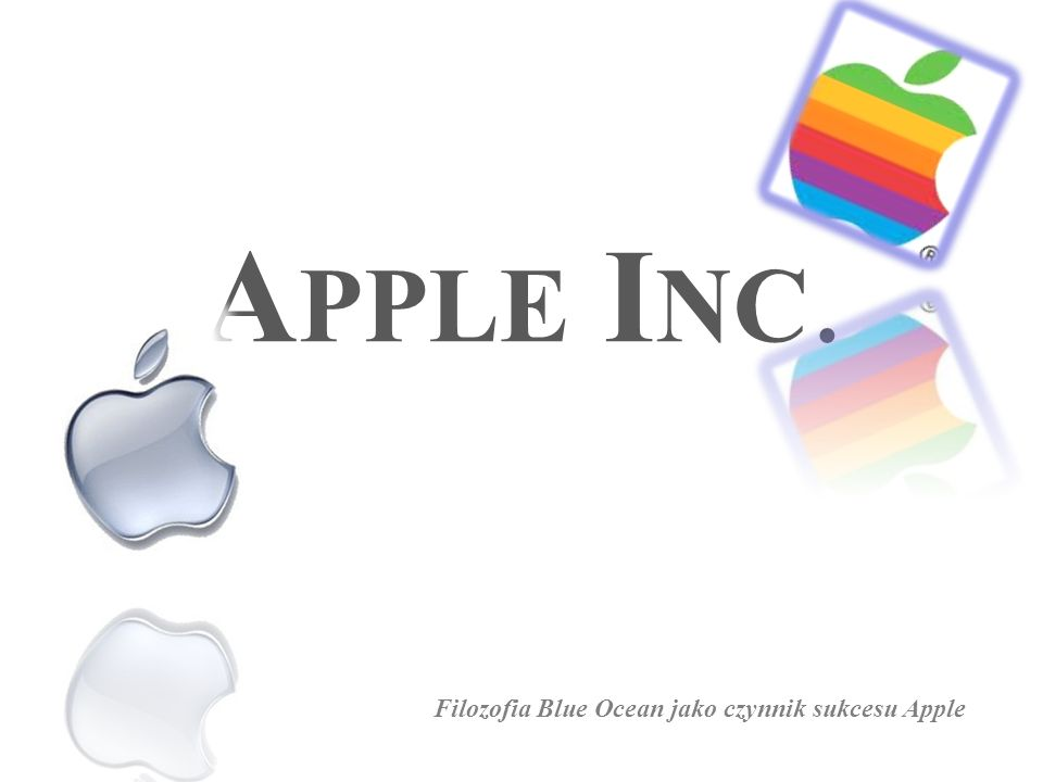Apple Inc. Filozofia Blue Ocean jako czynnik sukcesu Apple
