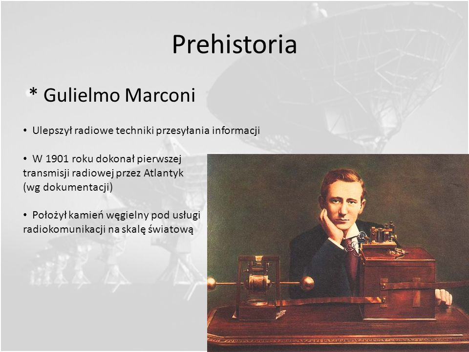 Prehistoria * Gulielmo Marconi