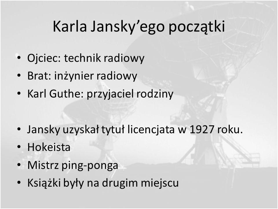 Karla Jansky'ego początki