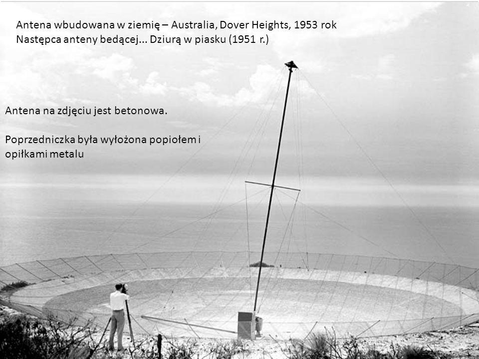 Antena wbudowana w ziemię – Australia, Dover Heights, 1953 rok