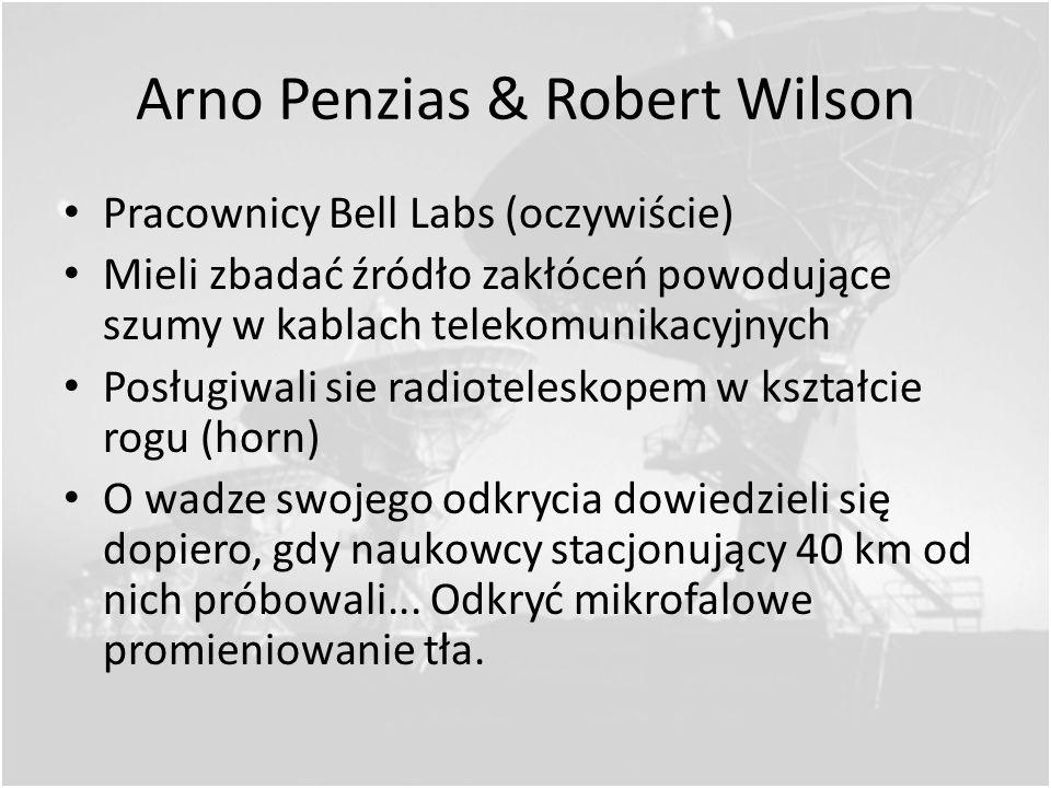 Arno Penzias & Robert Wilson