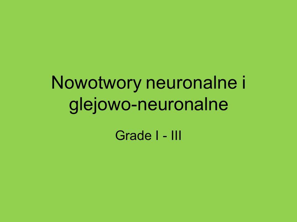 Nowotwory neuronalne i glejowo-neuronalne