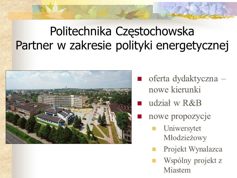 Politechnika Częstochowska Partner w zakresie polityki energetycznej