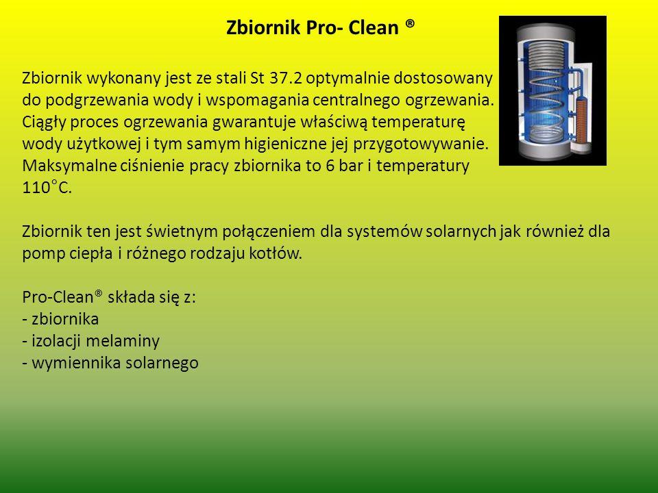 Zbiornik Pro- Clean ® Zbiornik wykonany jest ze stali St 37.2 optymalnie dostosowany. do podgrzewania wody i wspomagania centralnego ogrzewania.