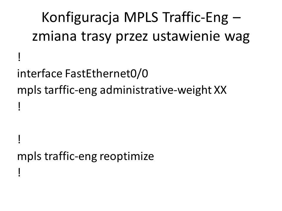 Konfiguracja MPLS Traffic-Eng – zmiana trasy przez ustawienie wag