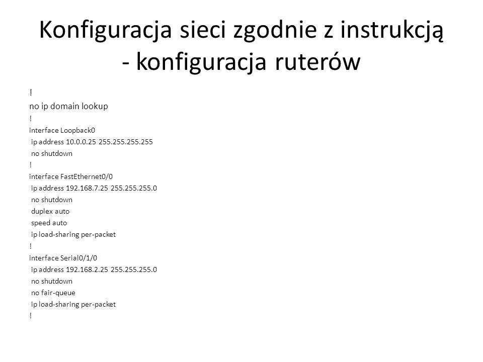 Konfiguracja sieci zgodnie z instrukcją - konfiguracja ruterów