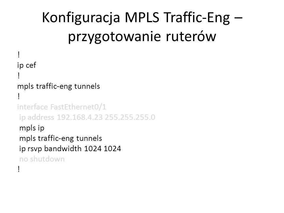 Konfiguracja MPLS Traffic-Eng – przygotowanie ruterów
