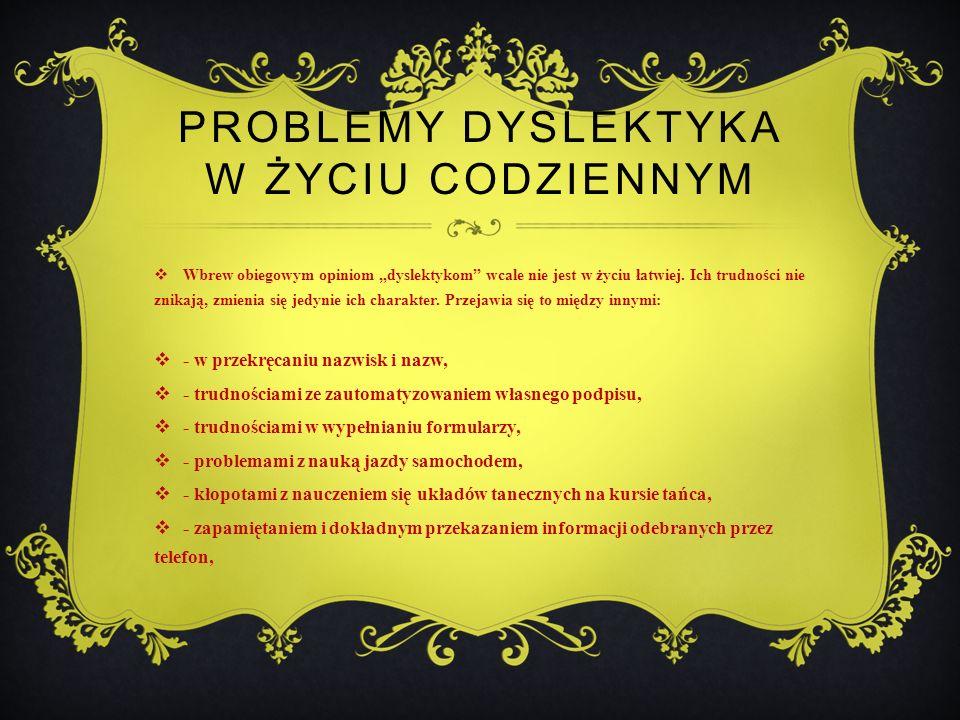 Problemy dyslektyka w życiu codziennym