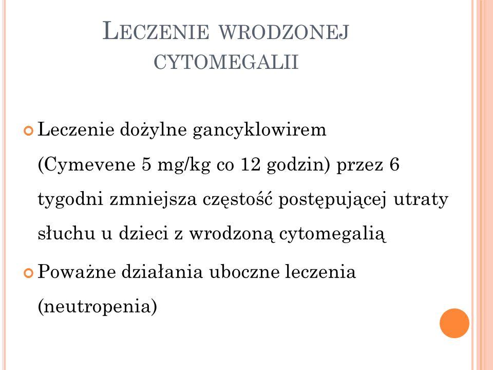 Leczenie wrodzonej cytomegalii