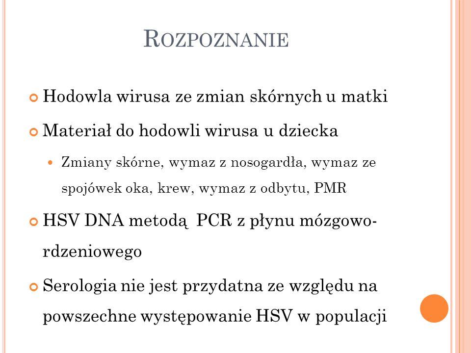 Rozpoznanie Hodowla wirusa ze zmian skórnych u matki