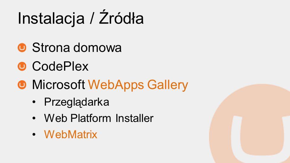 Instalacja / Źródła Strona domowa CodePlex Microsoft WebApps Gallery
