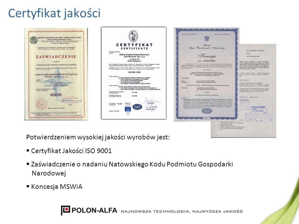 Certyfikat jakości Potwierdzeniem wysokiej jakości wyrobów jest: