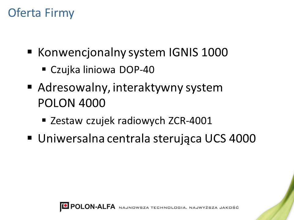 Konwencjonalny system IGNIS 1000