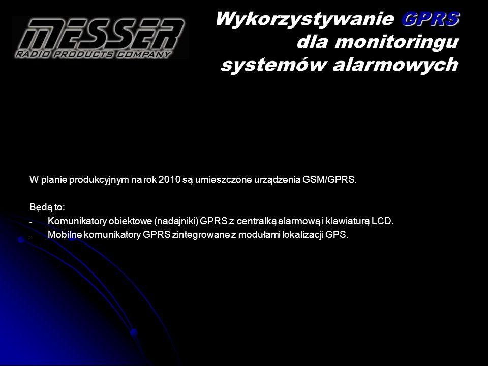 Wykorzystywanie GPRS dla monitoringu systemów alarmowych
