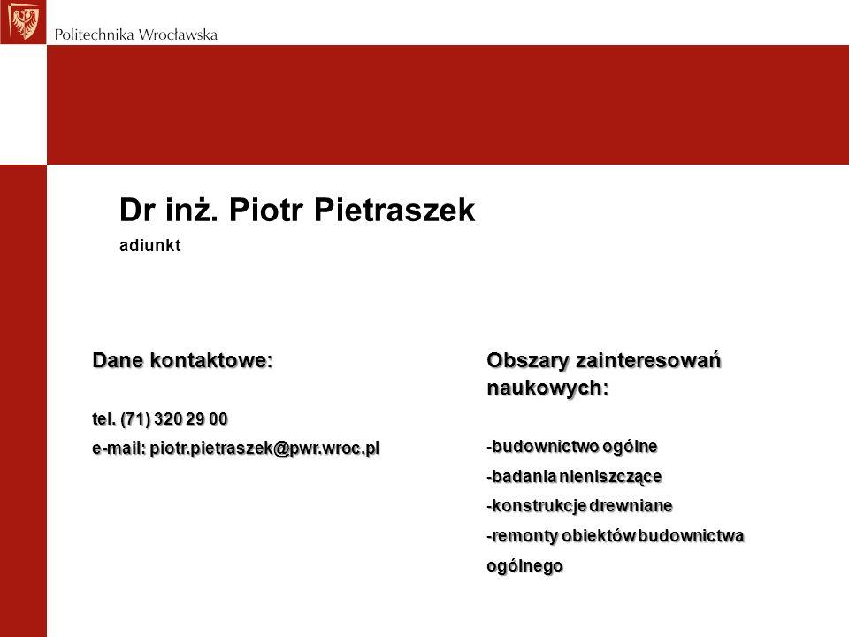 Dr inż. Piotr Pietraszek