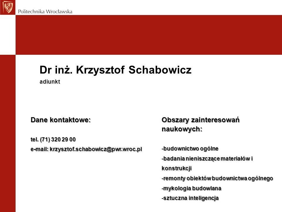 Dr inż. Krzysztof Schabowicz