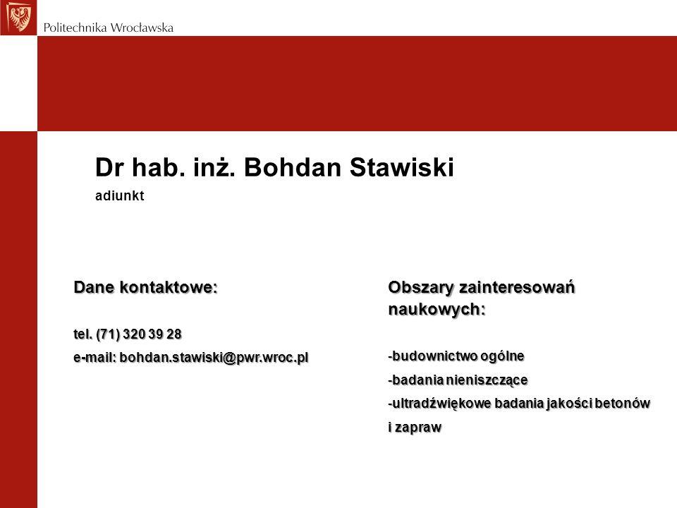 Dr hab. inż. Bohdan Stawiski