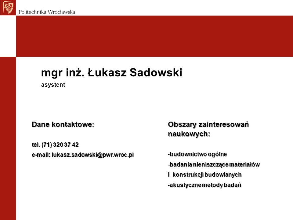 mgr inż. Łukasz Sadowski