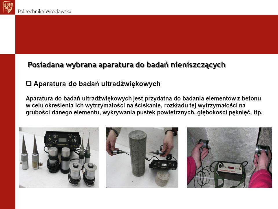 Posiadana wybrana aparatura do badań nieniszczących