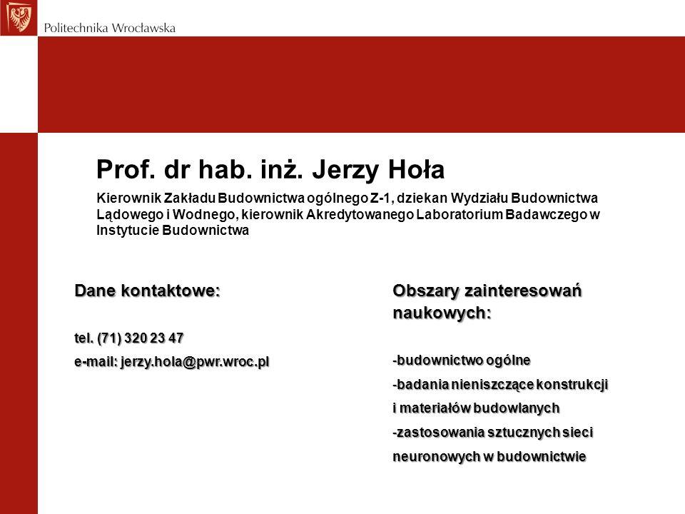 Prof. dr hab. inż. Jerzy Hoła