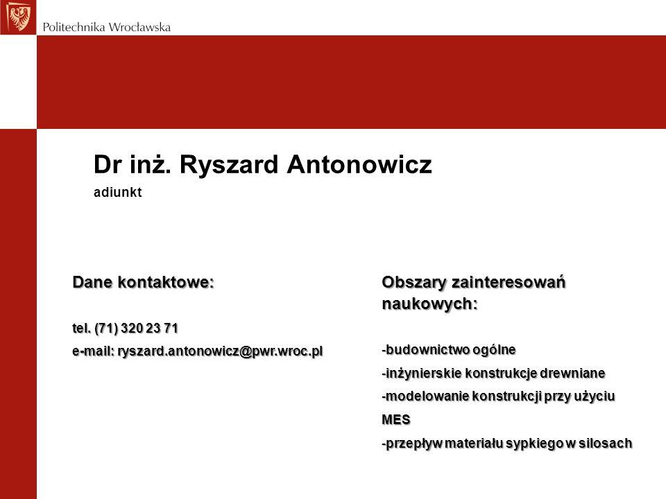 Dr inż. Ryszard Antonowicz