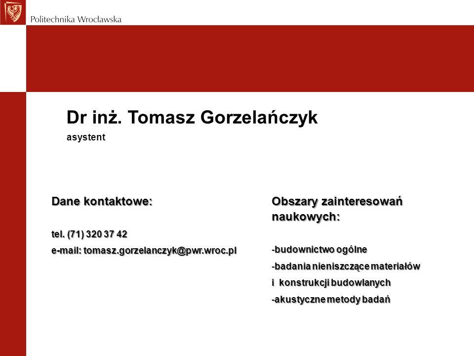 Dr inż. Tomasz Gorzelańczyk