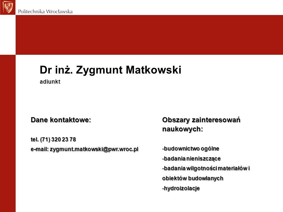 Dr inż. Zygmunt Matkowski