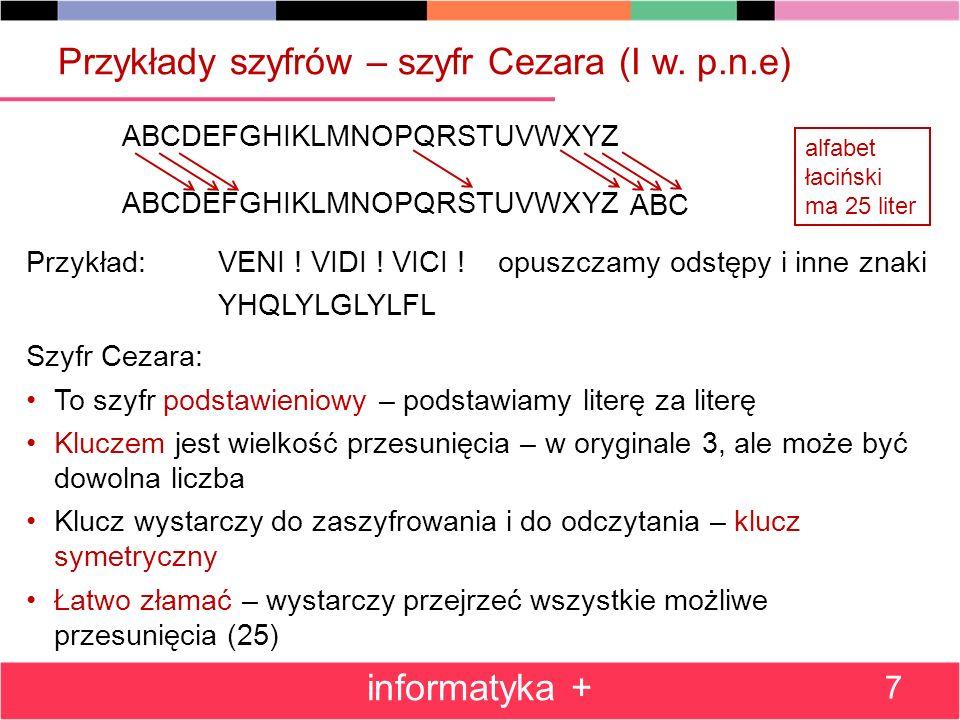 Przykłady szyfrów – szyfr Cezara (I w. p.n.e)