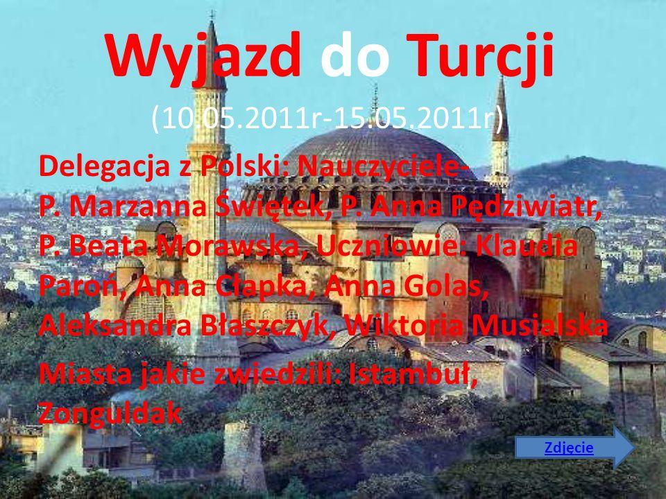 Wyjazd do Turcji (10.05.2011r-15.05.2011r)