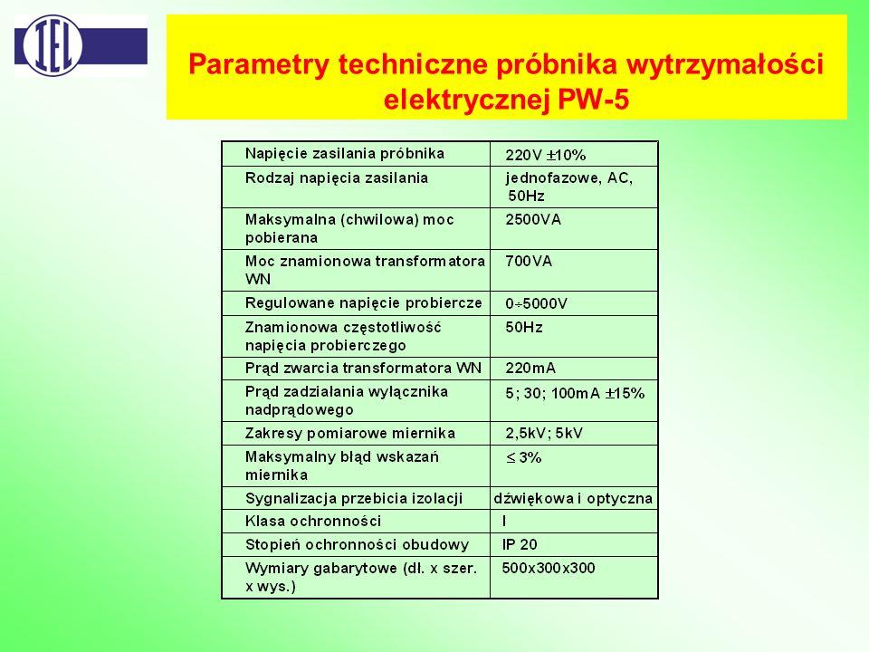 Parametry techniczne próbnika wytrzymałości elektrycznej PW-5