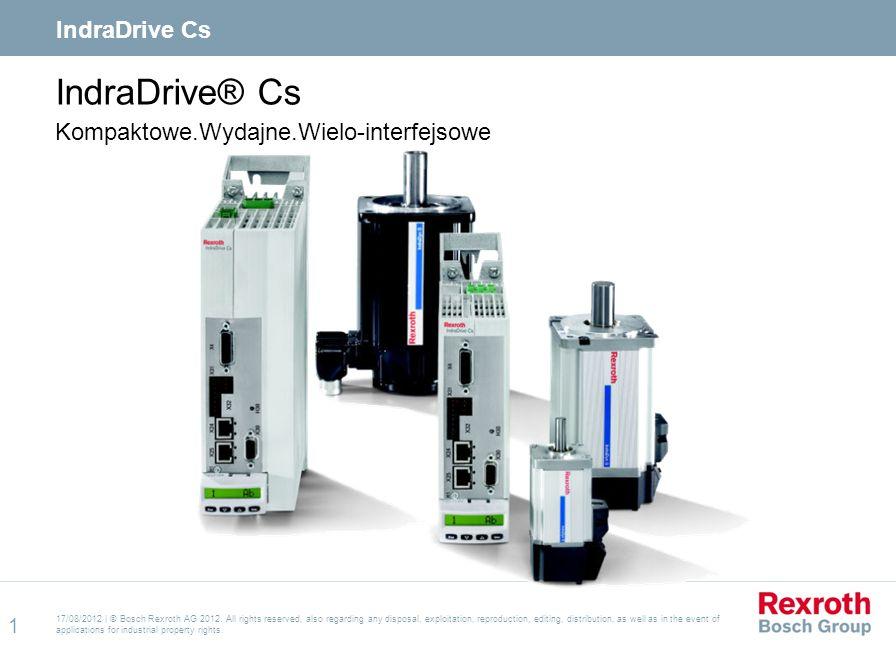 IndraDrive® Cs Kompaktowe.Wydajne.Wielo-interfejsowe