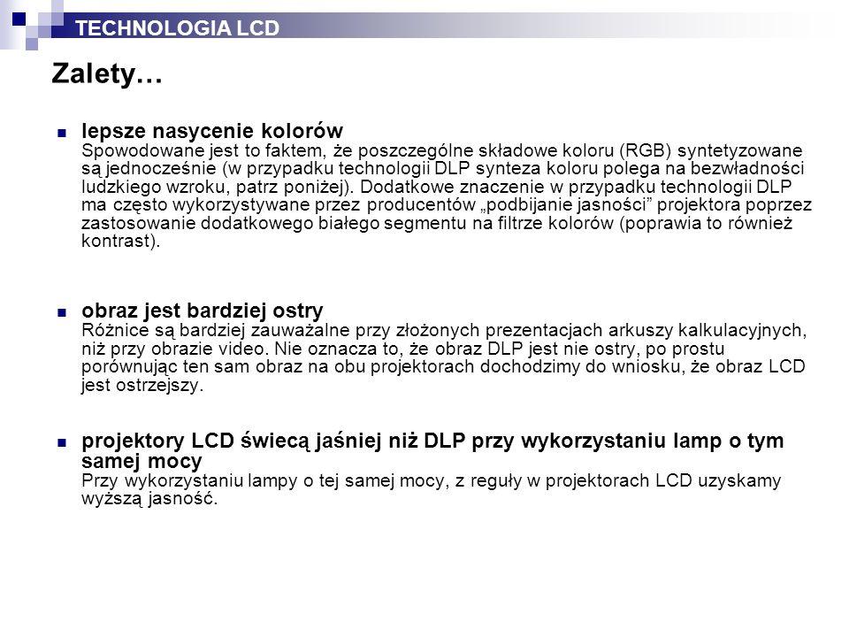 Zalety… TECHNOLOGIA LCD