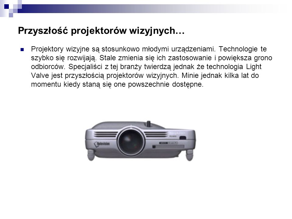 Przyszłość projektorów wizyjnych…