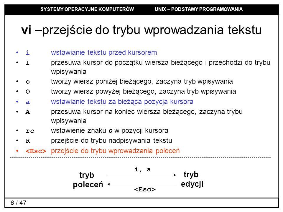 vi –przejście do trybu wprowadzania tekstu
