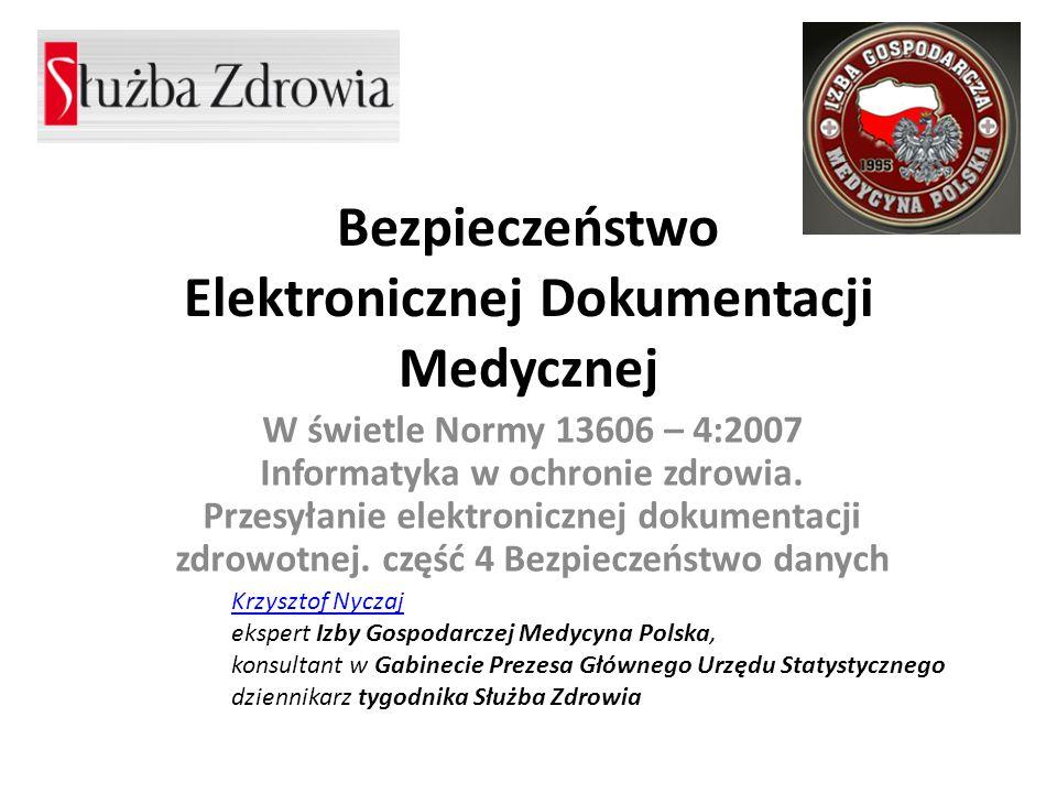 Bezpieczeństwo Elektronicznej Dokumentacji Medycznej