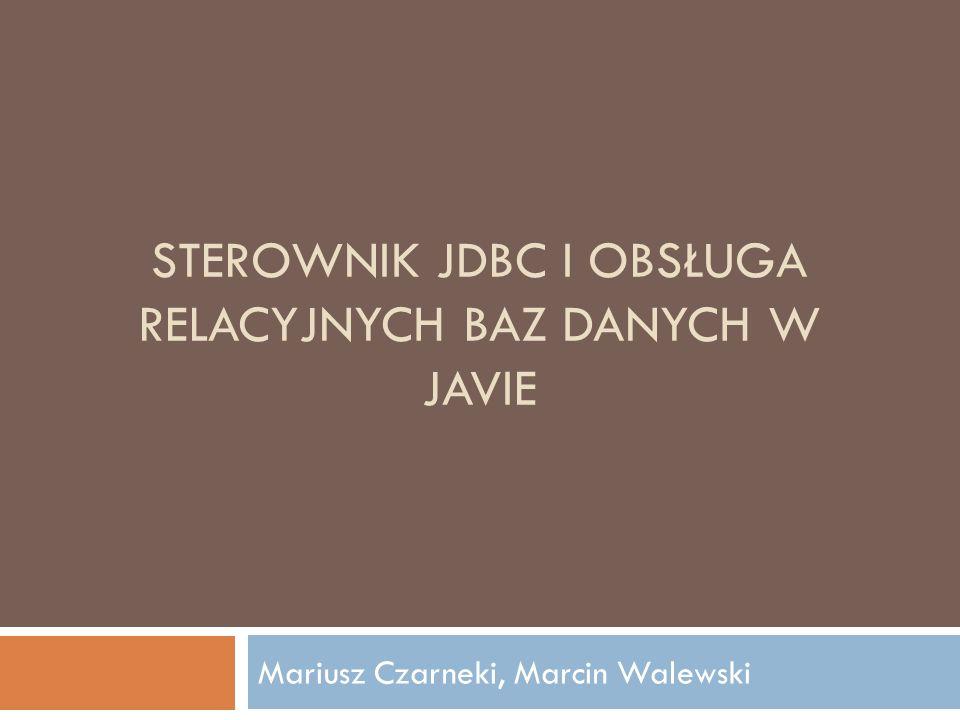Sterownik JDBC i obsługa relacyjnych baz danych w Javie