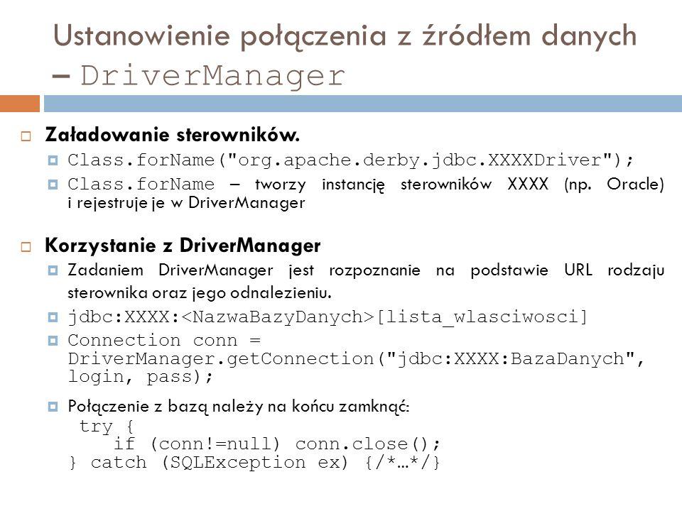 Ustanowienie połączenia z źródłem danych – DriverManager