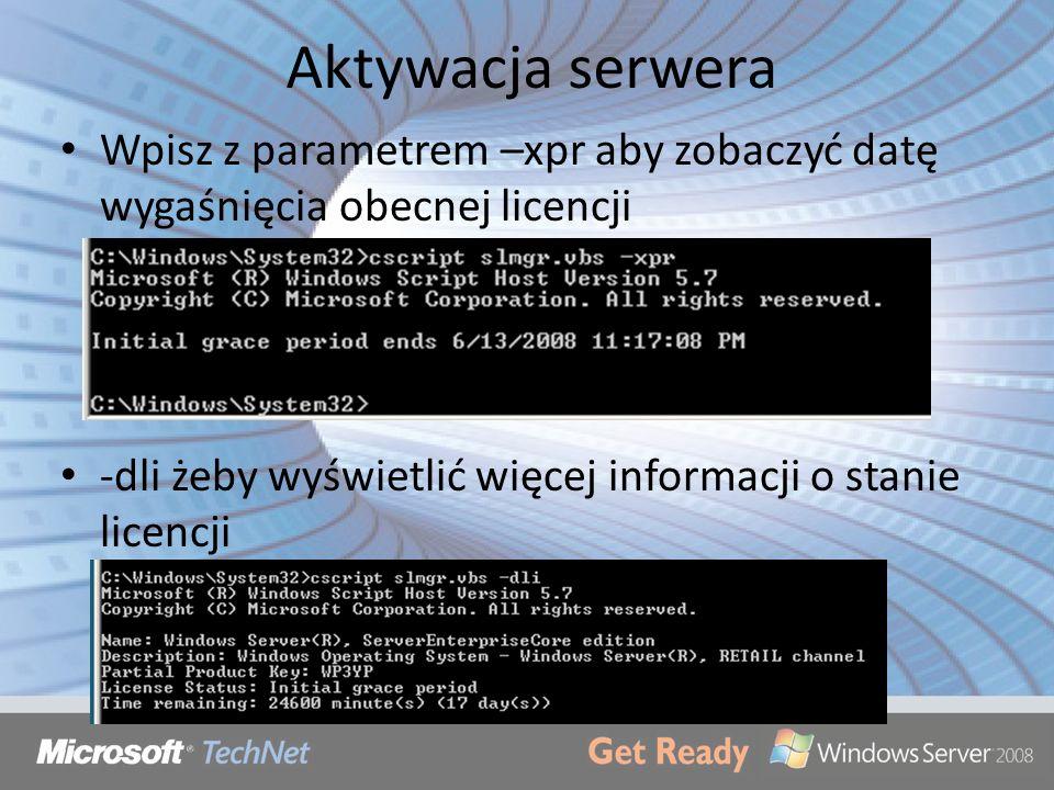 Aktywacja serwera Wpisz z parametrem –xpr aby zobaczyć datę wygaśnięcia obecnej licencji.
