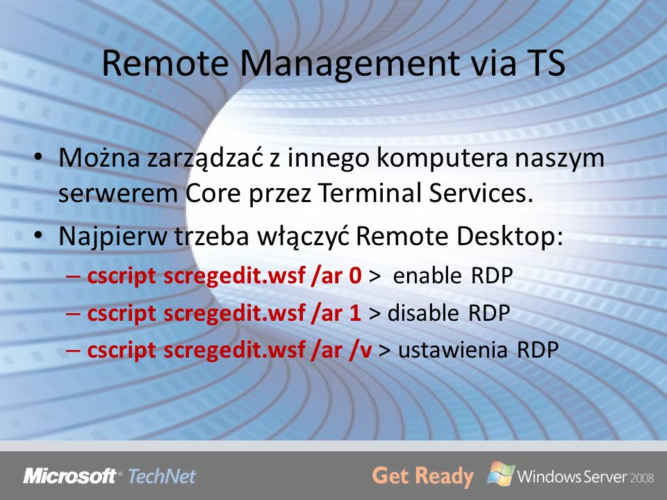 Remote Management via TS
