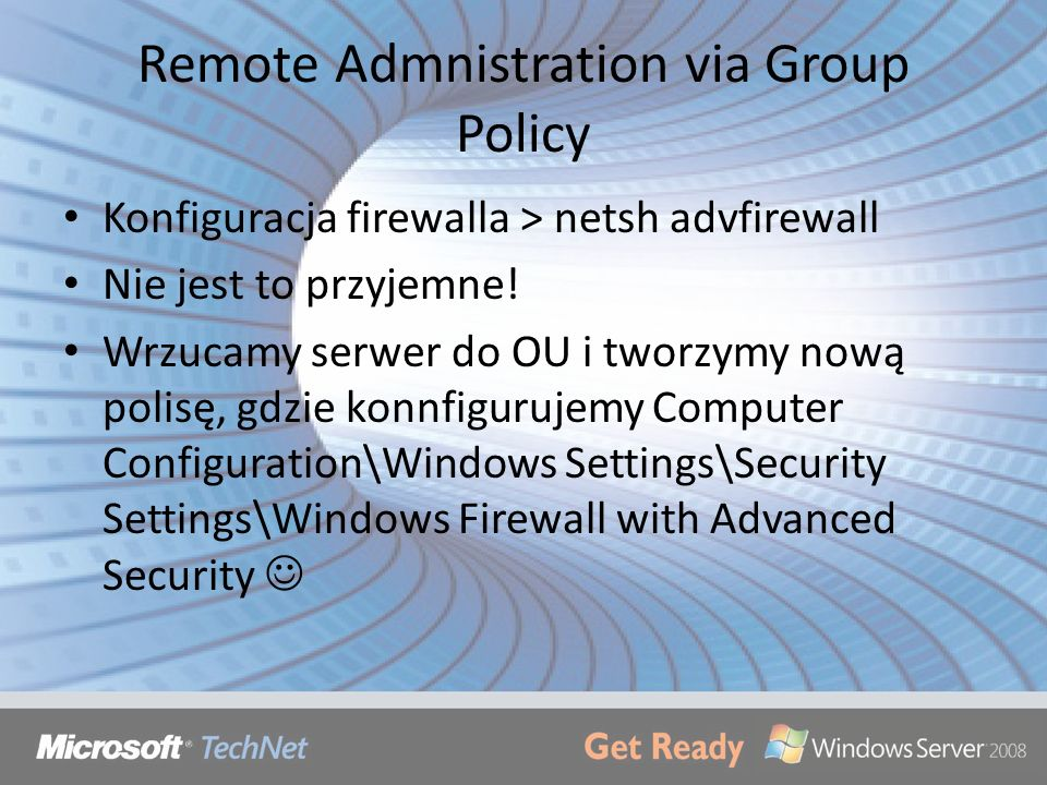Remote Admnistration via Group Policy