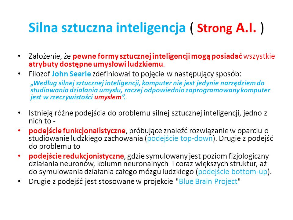 Silna sztuczna inteligencja ( Strong A.I. )